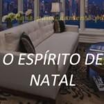 O ESPÍRITO DE NATAL