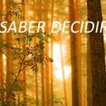 SABER DECIDIR