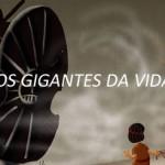 OS GIGANTES DA VIDA