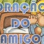 ORAÇÃO DO AMIGO (PPS)