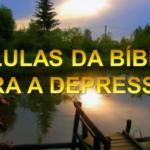 PILULAS DA BÍBLIA PARA DEPRESSÃO (Vídeo)