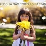 NÃO TENHA MEDO (Vídeo)