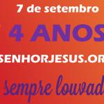4 ANOS DO VEM SENHOR JESUS!