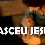 NASCEU JESUS (Clipe de Natal)