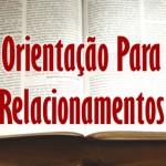 ORIENTAÇÃO PARA RELACIONAMENTOS