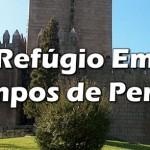 REFÚGIO EM TEMPOS DE PERIGO