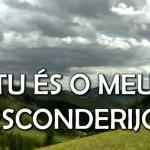 TU ÉS O MEU ESCONDERIJO (CLIPE MUSICAL)