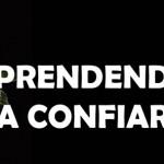 APRENDENDO A CONFIAR (PPS)