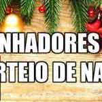 GANHADORES DO SORTEIO DE NATAL