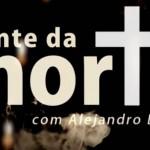 DIANTE DA MORTE