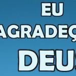 EU AGRADEÇO A DEUS (PPSX)
