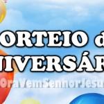 SORTEIO DE ANIVERSÁRIO (6 ANOS)