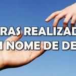 OBRAS REALIZADAS EM NOME DE DEUS