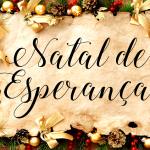 NATAL DE ESPERANÇA (Vídeo)