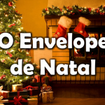 O ENVELOPE DE NATAL (Vídeo)