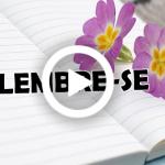 LEMBRE-SE (Vídeo e PPS)