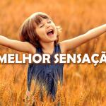A MELHOR SENSAÇÃO!